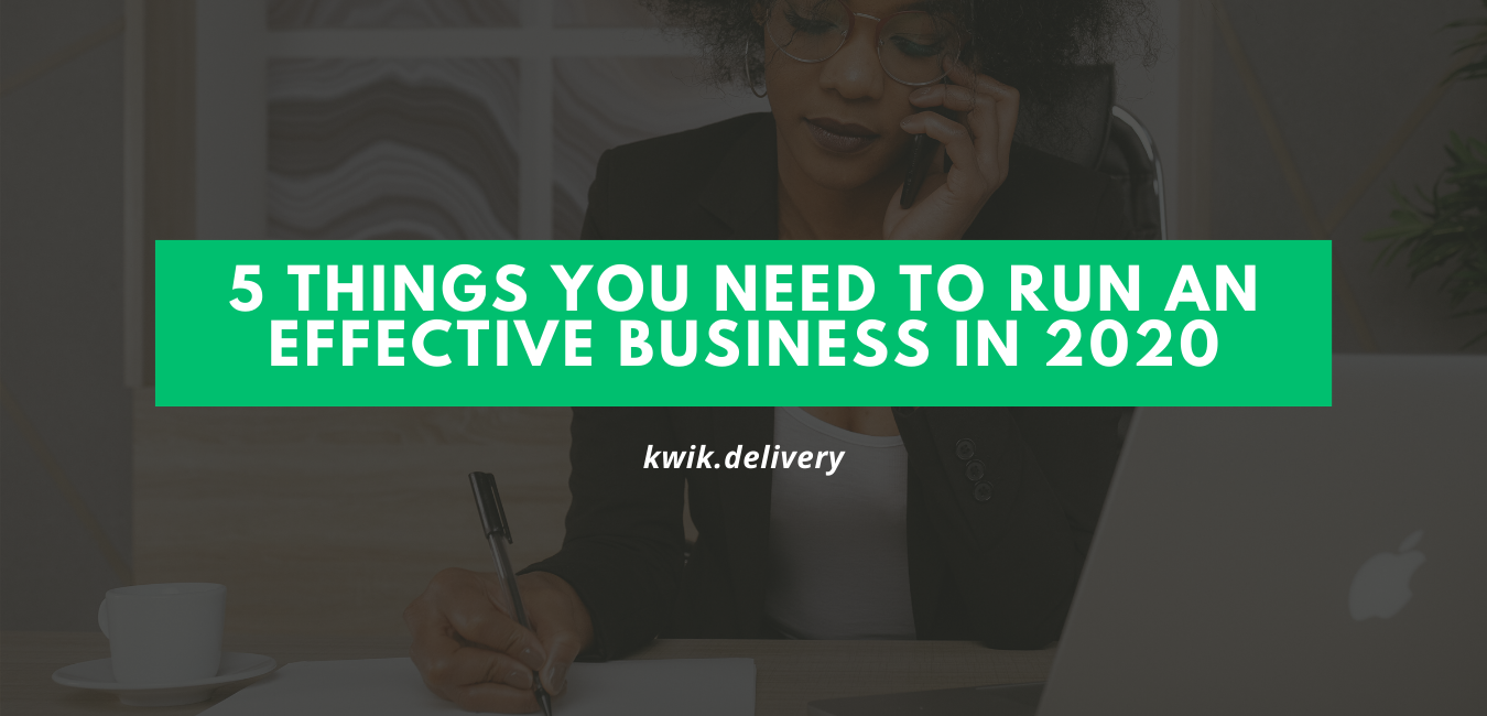 Captures the 5 things you need to run effective business in 2020